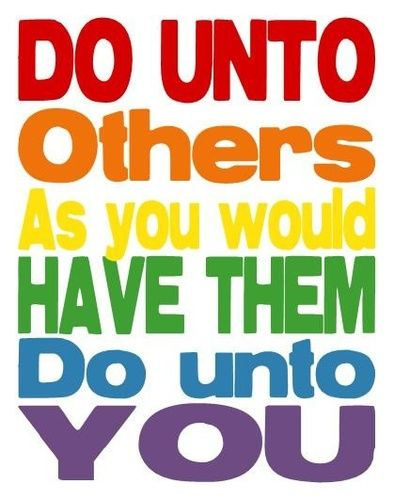 DO UNTO OTHERS IMAGE
